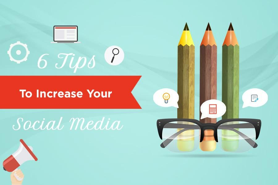6 Tips to Increase Your Social Media Engagement