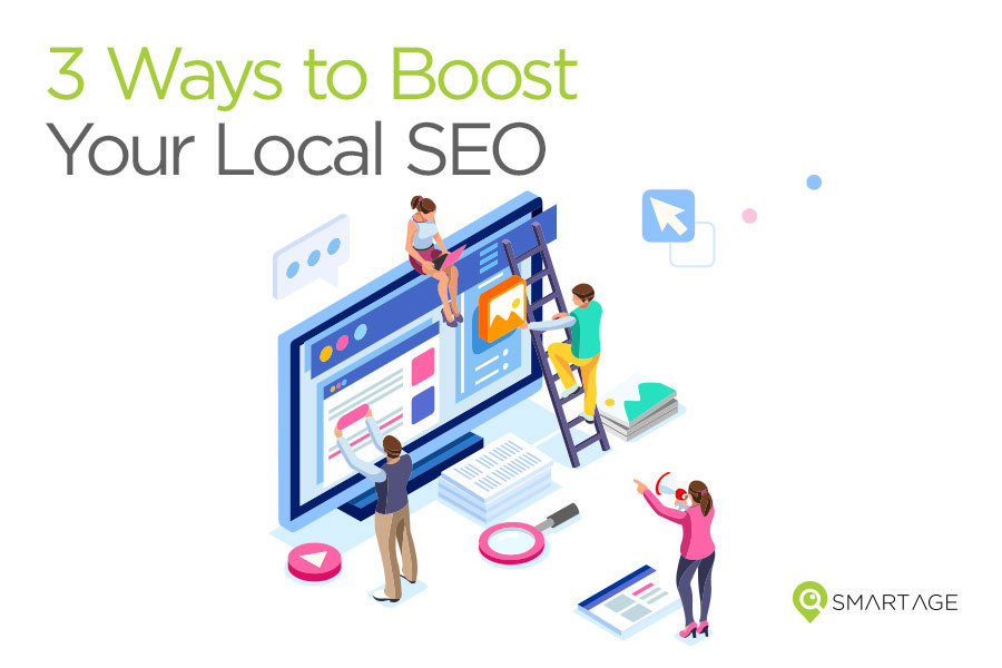 3 Ways to Boost Your Local SEO