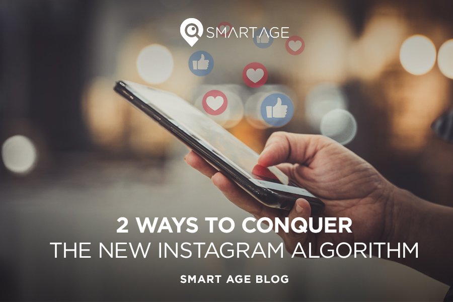 2 Ways to Conquer the New Instagram Algorithm